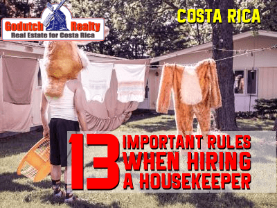 13 Important rules when hiring a maid or caretaker in Costa Rica