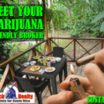 Meet your Marijuana friendly Real Estate Broker in Costa Rica