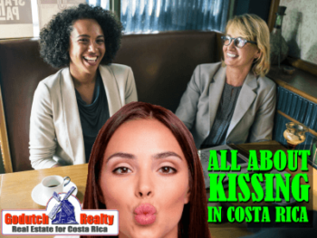 All about kissing and greeting in Costa Rica