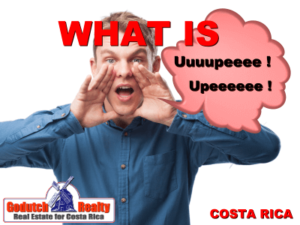 What is Upe in Costa Rica?