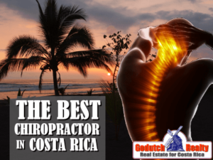 Please crack my neck – the best chiropractor in Costa Rica