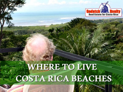 Find out which where beach living in Costa Rica suits you best