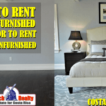 To rent furnished or unfurnished when moving to Costa Rica?