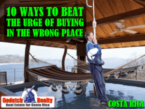 10 ways to beat the urge of buying property in the wrong place